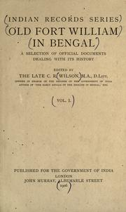 Cover of: Old Fort William in Bengal by C. R. Wilson