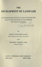 Cover of: The development of language by Harry Fletcher Scott