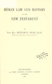Cover of: Roman law and history in the New Testament by Septimus Buss