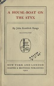 Cover of: A house-boat on the Styx by John Kendrick Bangs