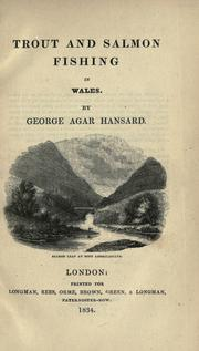 Cover of: Trout and salmon fishing in Wales | George Agar Hansard