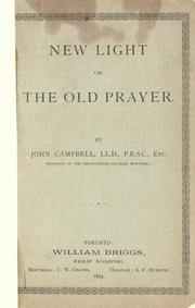 Cover of: New light on the old prayer | Campbell, John
