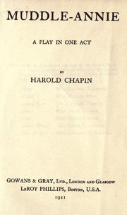 Cover of: Muddle-Annie, a play in one act by Harold Chapin