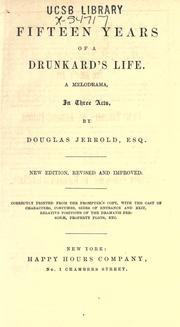Cover of: Fifteen years of a drunkard's life by Douglas William Jerrold