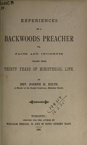 Cover of: Experiences of a backwoods preacher | Joseph H. Hilts