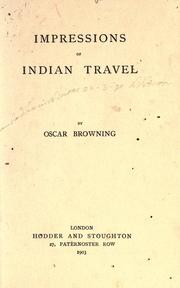 Cover of: Impressions of Indian travel | Oscar Browning