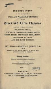Cover of: An introduction to the knowledge of rare and valuable editions of the Greek and Latin classics by Thomas Frognall Dibdin