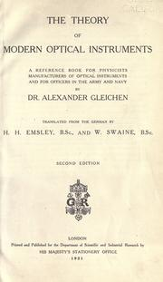 Cover of: The theory of modern optical instruments | Alexander Wilhelm Gleichen