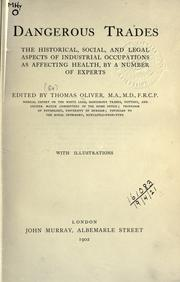 Cover of: Dangerous trades | Oliver, Thomas Sir