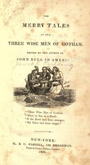 Cover of: The merry tales of the three wise men of Gotham | Paulding, James Kirke