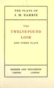 Cover of: The twelve-pound look by J. M. Barrie