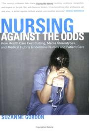 Cover of: Nursing Against The Odds by Suzanne Gordon