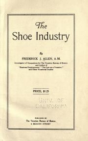 Cover of: The shoe industry | Frederick J. Allen