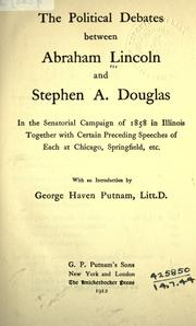 Cover of: The political debates between Abraham Lincoln and Stephen A. Douglas by Abraham Lincoln
