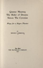 Cover of: Granny Maumee, The rider of dreams, Simon the Cyrenian | Ridgely Torrence