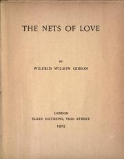 Cover of: The nets of love | Wilfrid Wilson Gibson