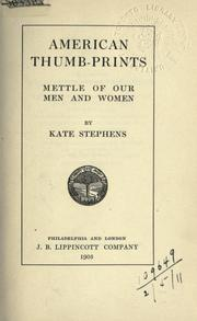 Cover of: American thumb-prints by Stephens, Kate