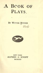 Cover of: A book of plays by Witter Bynner