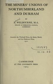 Cover of: The miners' unions of Northumberland and Durham by Edward Welbourne