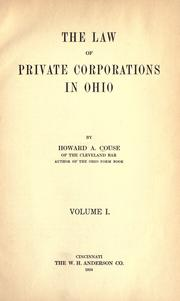 Cover of: The law of private corporations in Ohio | Howard A. Couse