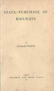 Cover of: State-purchase of railways | Charles Waring