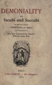 Cover of: Demoniality; or, Incubi and succubi | Ludovico Maria Sinistrari