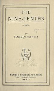 Cover of: The nine-tenths by Oppenheim, James