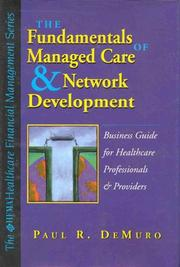 Cover of: Fundamentals of Managed Care and Network Development | Paul R. Demuro