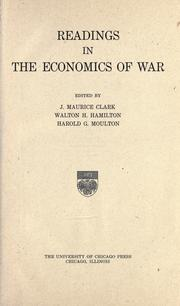 Cover of: Readings in the economics of war | John Maurice Clark