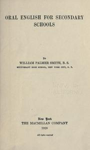 Cover of: Oral English for secondary schools | William Palmer Smith
