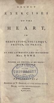 Cover of: Devout exercises of the heart | Elizabeth Singer Rowe