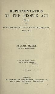 Cover of: Representation of the people act 1918, and the Redistribution of seats (Ireland) act, 1918 | Great Britain. King (1910- : George V)