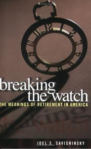 Cover of: Breaking the watch | Joel S. Savishinsky