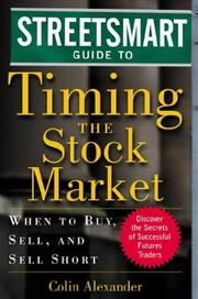 Cover of: Streetsmart Guide to Timing the Stock Market | Colin Alexander
