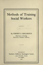 Cover of: Methods of training social workers | Emory Stephen Bogardus
