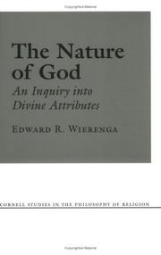 Cover of: The Nature of God (Cornell Studies in the Philosophy of Religion) by Edward R. Wierenga
