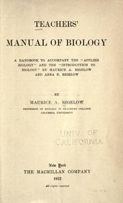 Cover of: Teachers' manual of biology | Bigelow, Maurice Alpheus