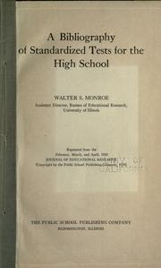Cover of: A bibliography of standardized tests for the high school | Walter Scott Monroe