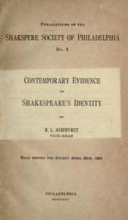Cover of: Contemporary evidence of Shakespeare's identity | Richard Lewis Ashhurst
