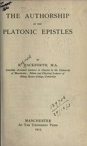 Cover of: The authorship of the Platonic Epistles | R. Hackforth