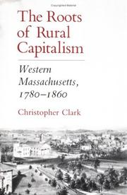 Cover of: The Roots of Rural Capitalism | Christopher Clark