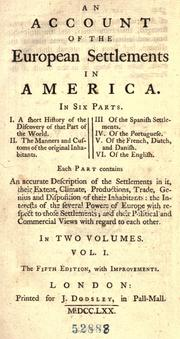 Cover of: An account of the European settlements in America | Edmund Burke