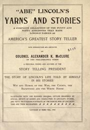Cover of: ABE LINCOLN'S YARNS AND STORIES | Abraham Lincoln