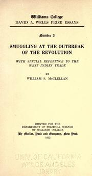 Cover of: Smuggling in the American colonies at the outbreak of the Revolution | William S. McClellan