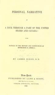Cover of: Personal narrative of a tour through a part of the United States and Canada by Dixon, James