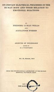 Cover of: On certain electrical processes in the human body and their relation to emotional reactions | Frederic Lyman Wells