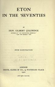 Cover of: Eton in the 'seventies | Gilbert James Duke Coleridge