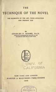 Cover of: The technique of the novel | Charles F. Horne