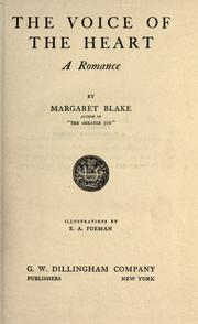 Cover of: The voice of the heart | Margaret Blake