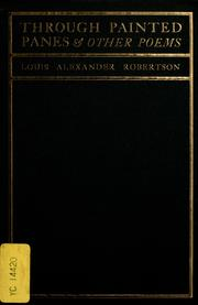 Cover of: Through painted panes | Robertson, Louis Alexander